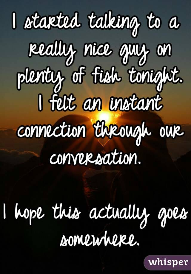Instant connection with a guy