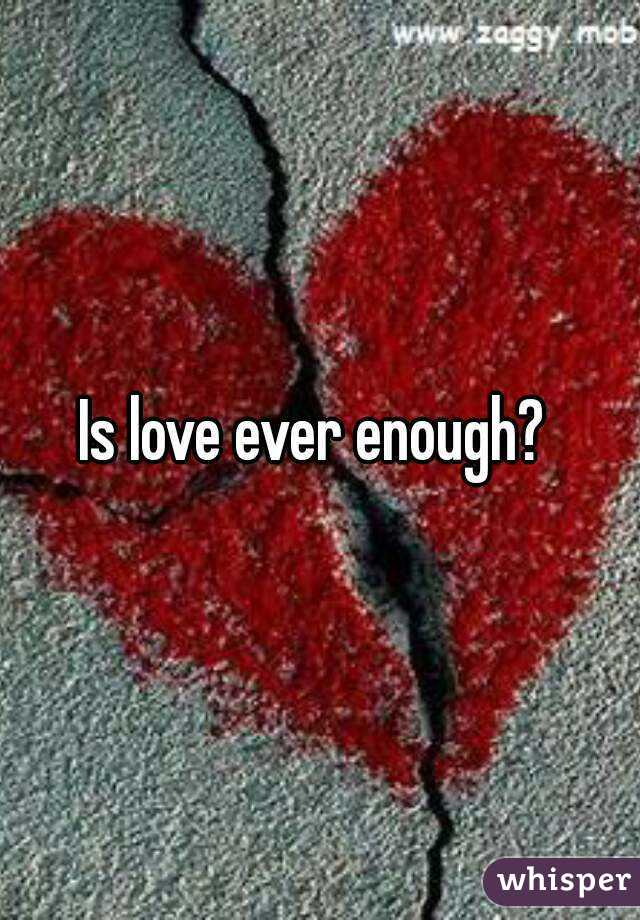 Is love ever enough