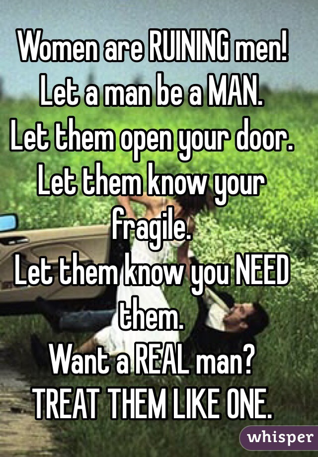 Let men be men