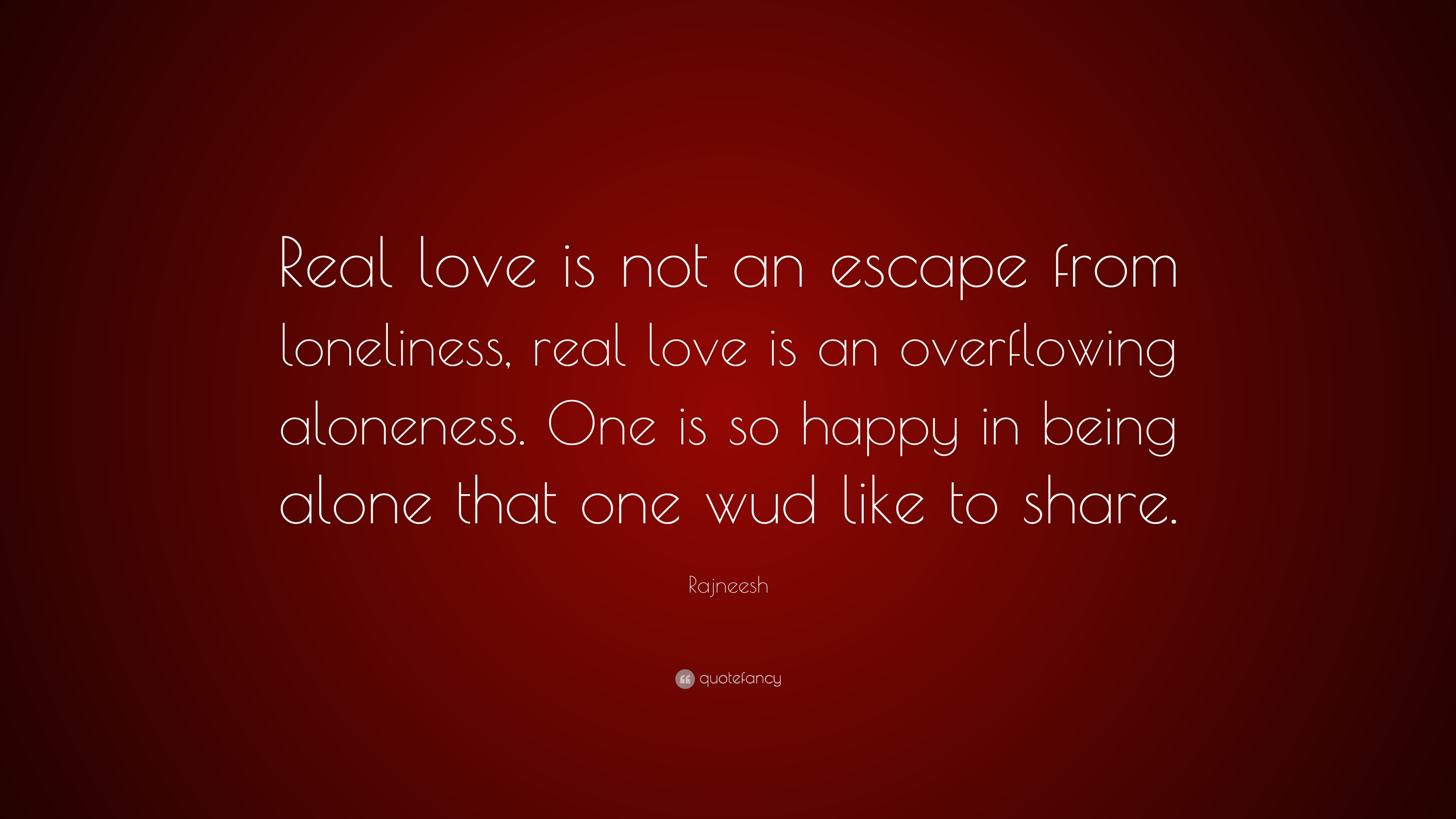 Love is not real