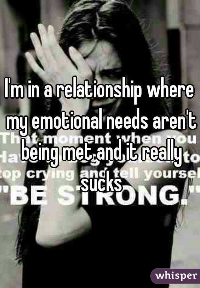 My needs aren t being met in my relationship