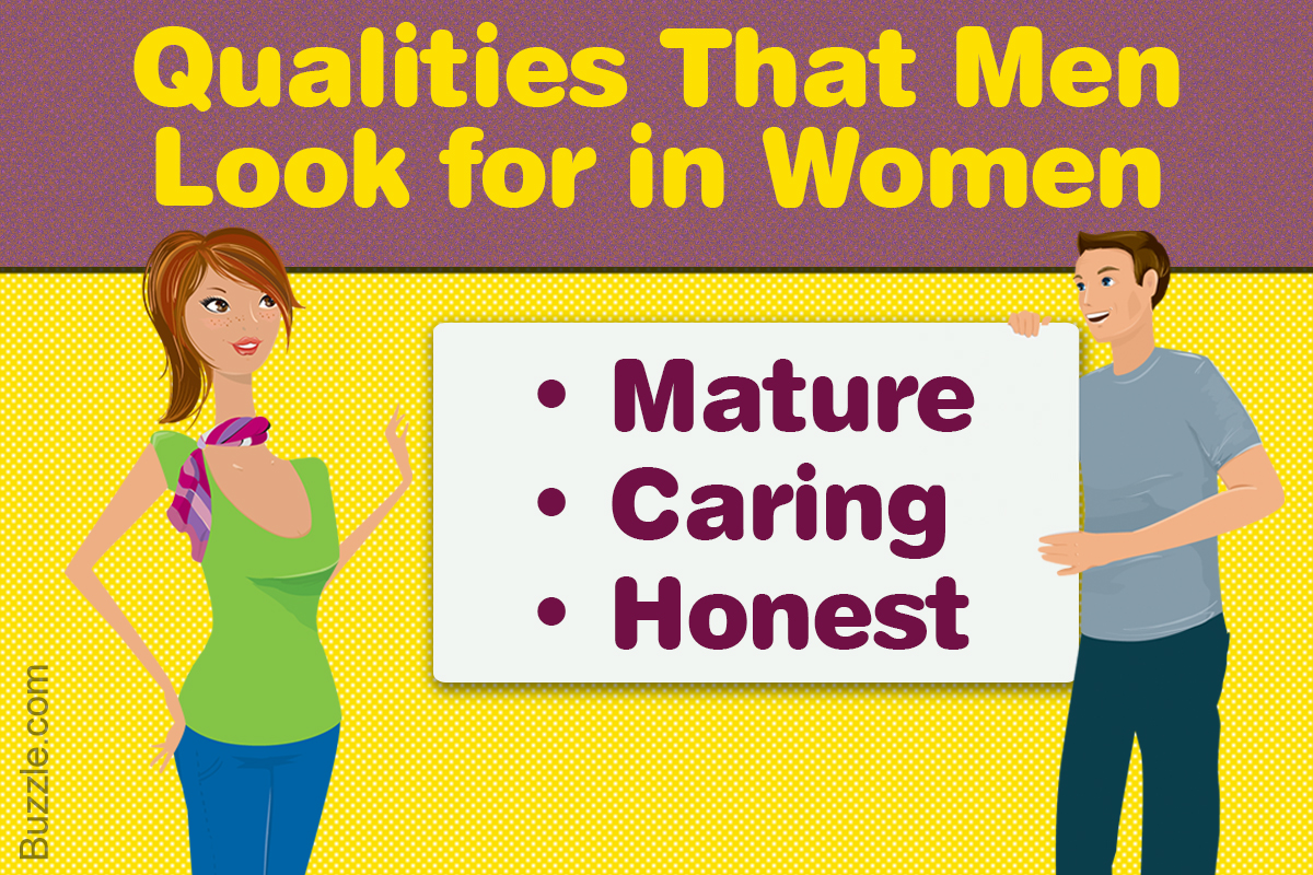 Qualities a man looks for in a woman