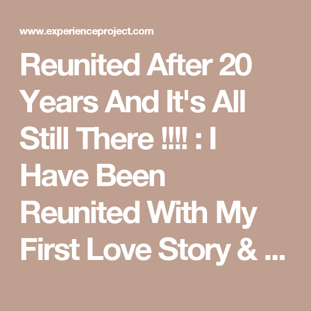 Reuniting with a past love