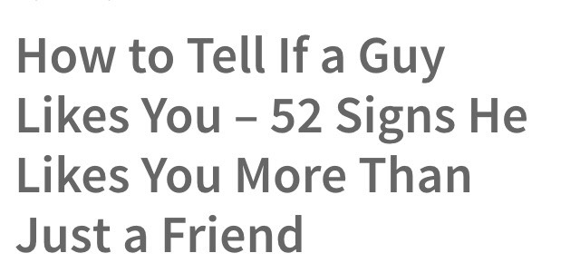 Signs a guy likes you more than a friend