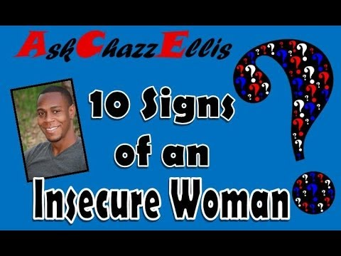 Signs of insecurity in a woman
