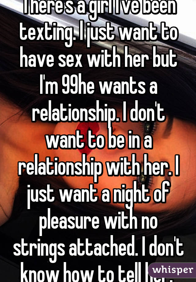 Know wants sex how a girl to How To