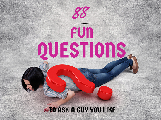 Subtle questions to ask a guy you like