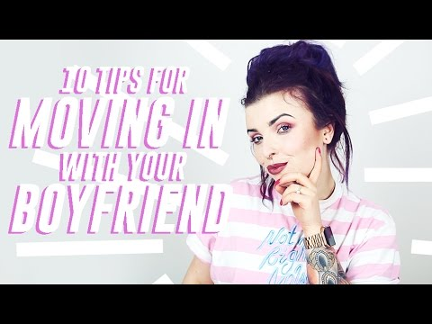 Tips for moving in with your boyfriend