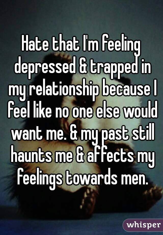 Trapped in a relationship