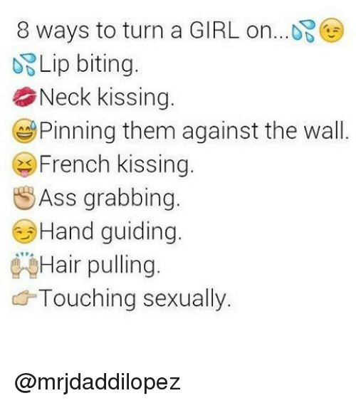 Ways to turn a girl on