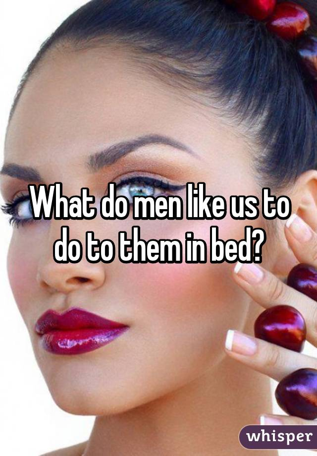 What do older guys like in bed