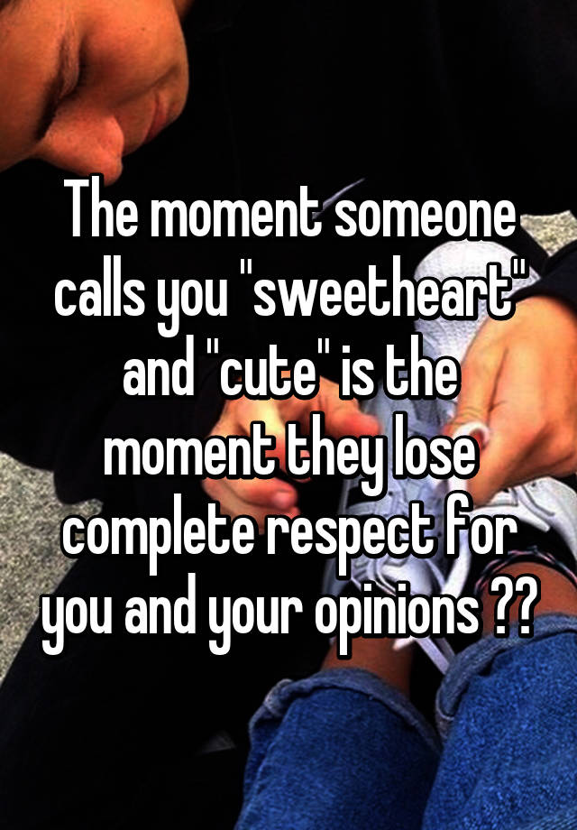 What does it mean when someone calls you sweetheart