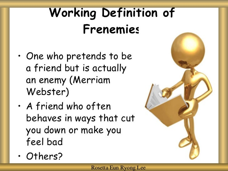 What is a frenemy