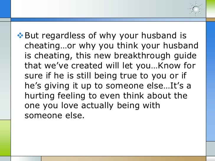 What to do if you think your husband is cheating