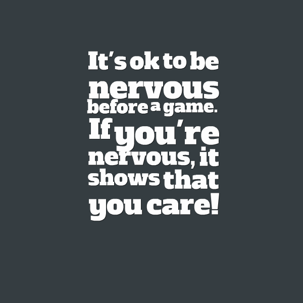 What to do when nervous