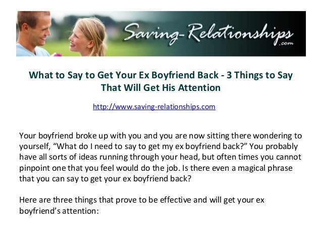 What to say to ex to get him back