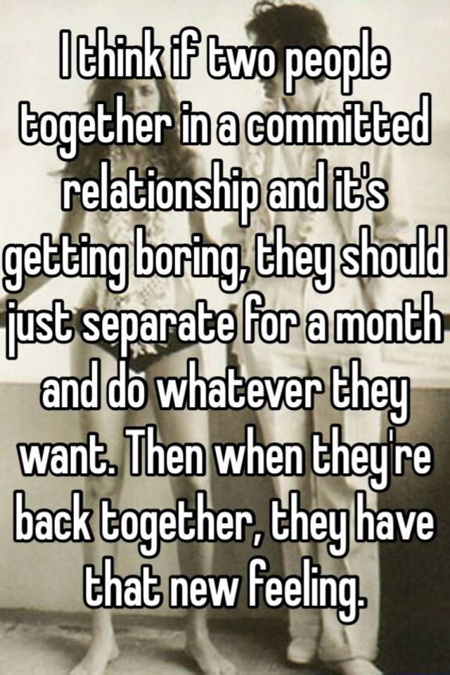 When a relationship gets boring