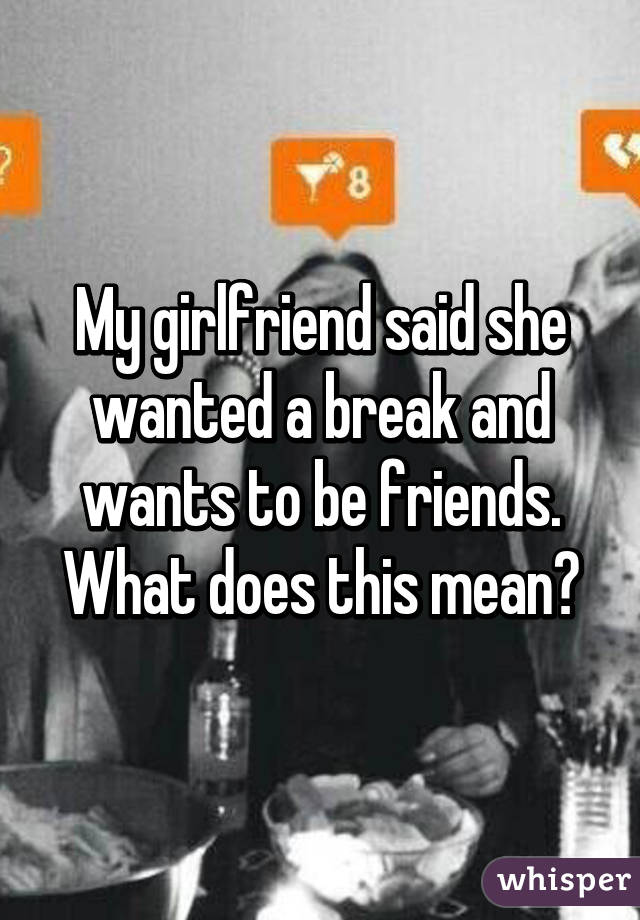 When a woman says she just wants to be friends