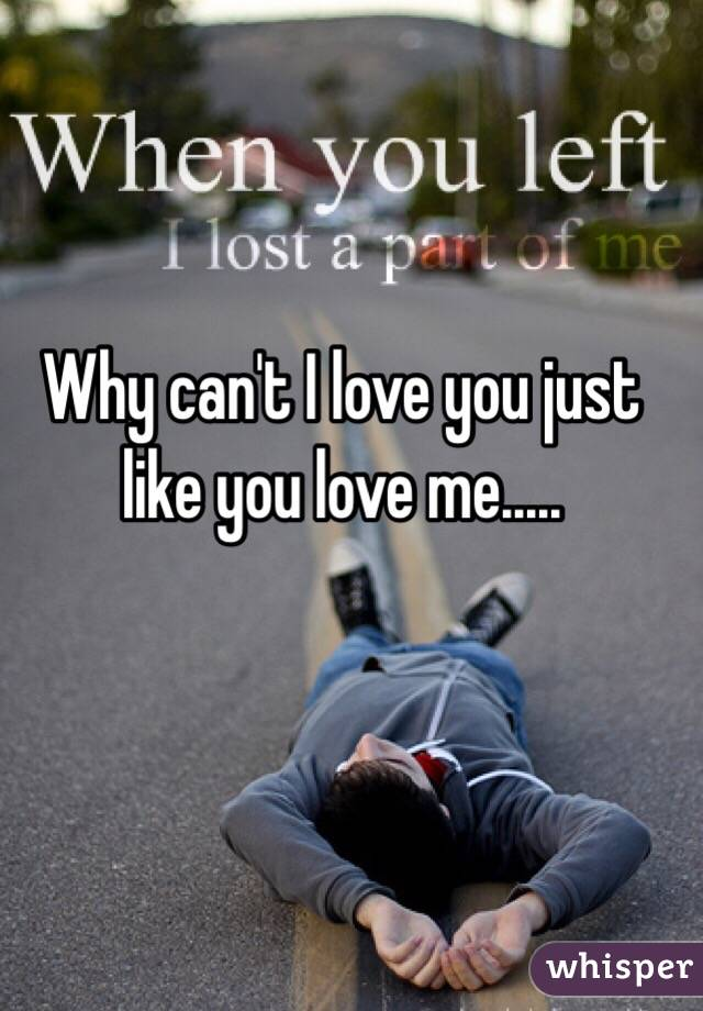 Why cant i love