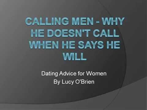 Why he doesn t call