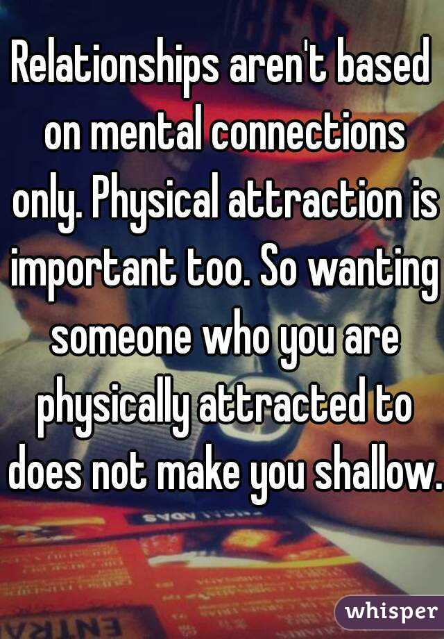 Why is physical attraction so important
